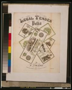The Legal Tender Polka