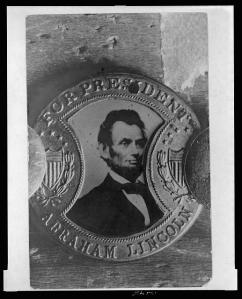 """For President Abraham Lincoln"" - A campaign button from 1864"
