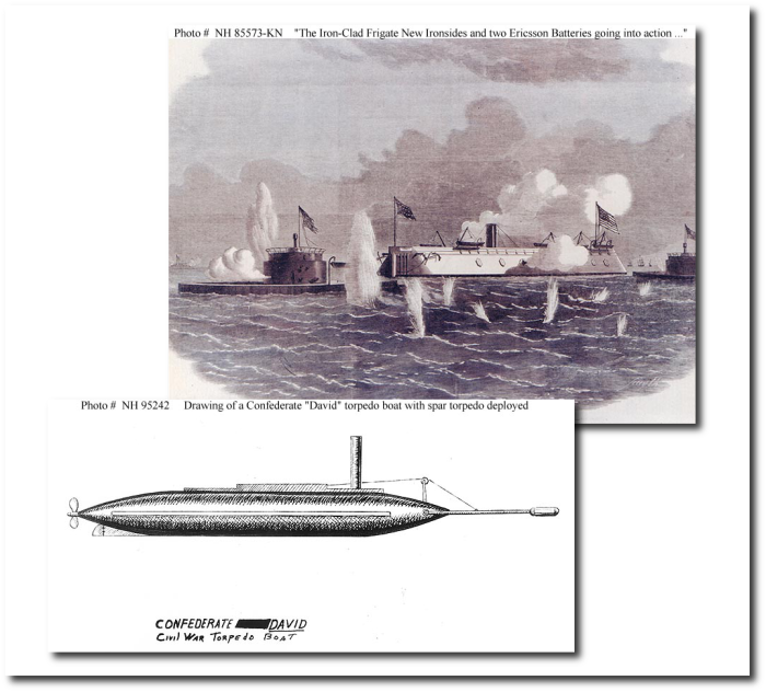 The Federal ironclad New Ironsides in action with two monitors (top) versus the CSS David (a surface vessel, though very low in the water), with torpedo spar deployed.