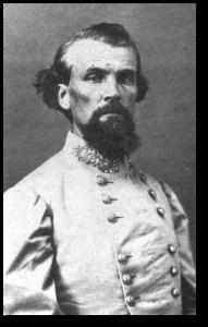 General Nathan Bedford Forrest.