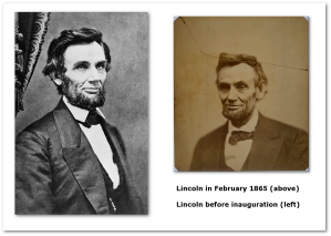 President-elect Lincoln before he left Springfield for his first inauguration, and the last formal portrait of Lincoln in February 1865.